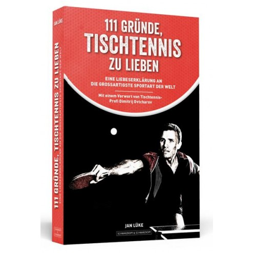 111 raisons d'aimer le tennis de table.